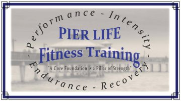 Pier Life Fitness Training Custom Shirts & Apparel